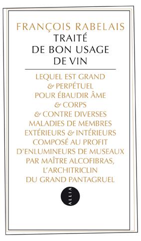 Traité de bon usage du vin de François Rabelais